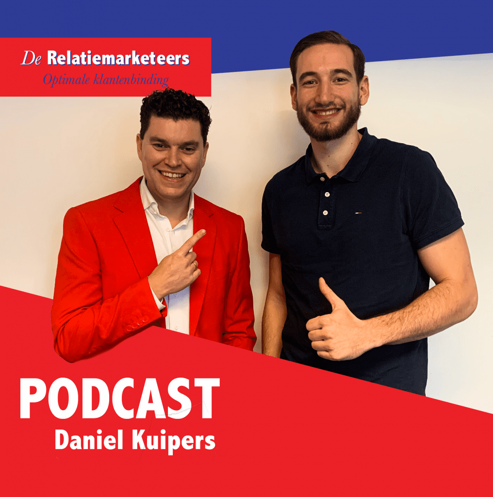 Daniel Kuipers in De Relatiemarketing Podcast